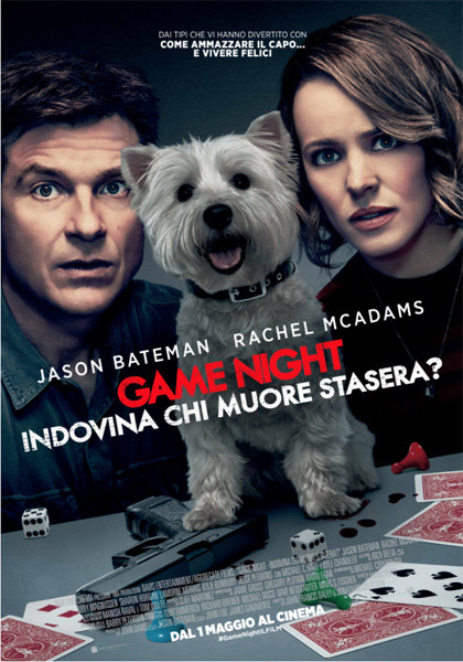 Game Night - Indovina chi muore stasera